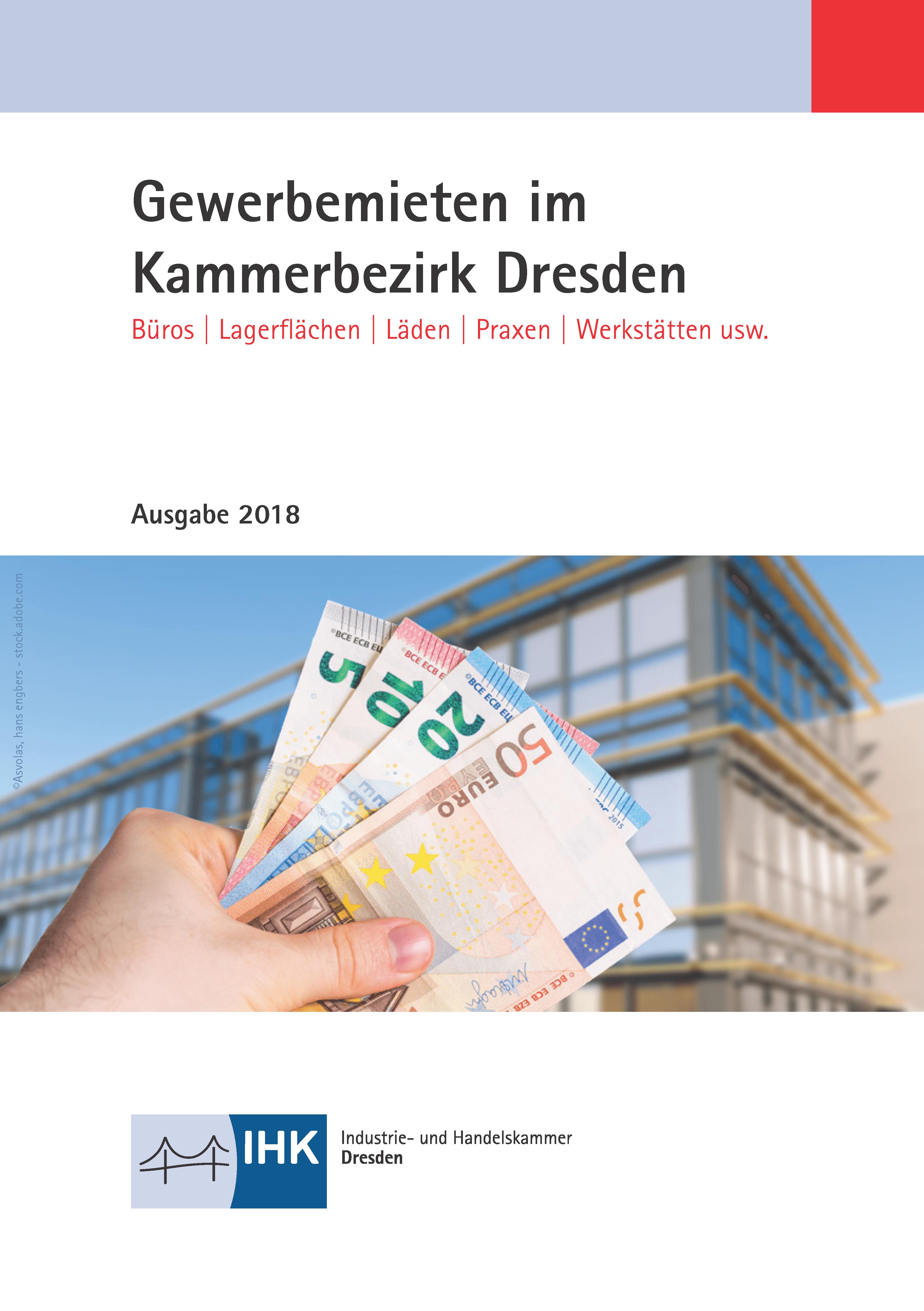 IHK veröffentlicht Gewerbemietspiegel 2018 für den Kammerbezirk Dresden 1